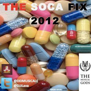 J Lava (Dei Musicale) - THE SOCA FIX 2012