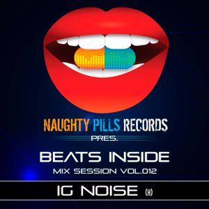 Ig Noise - BEATS INSIDE Mix Session vol.012 [Naughty Pills Records]