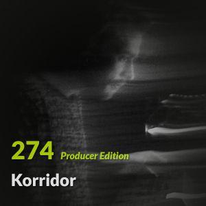 """E.P. 274 """"Producer Edition"""" - Korridor"""