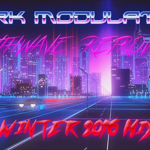 SYNTHWAVE - RETROWAVE WINTER 2016 MIX From DJ DARK MODULATOR
