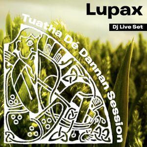Lupax - Tuatha Dé Dannan Session