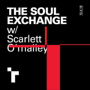 The Soul Exchange with Scarlett O'Malley - 10 March 2018