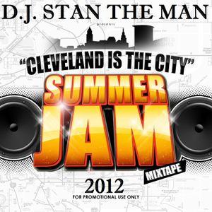 D.J. STAN THE MAN PRESENTS SUMMER JAM 2012
