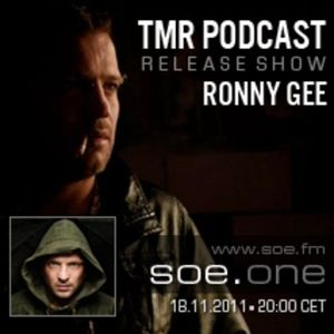 TMR Podcast 011 mixed Set by Ronny Gee