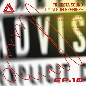 Trifecta Sound Co. (6M Release Special) - 5th June 2021