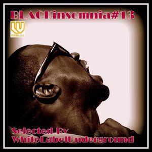 BLACKinsomnia#13(SOUL/FUNK...then Sweeeeeet)