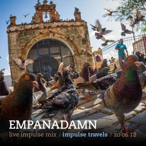 EMPANADAMN live impulse mix. 20 june 2018 | whcr 90.3fm | traklife.com
