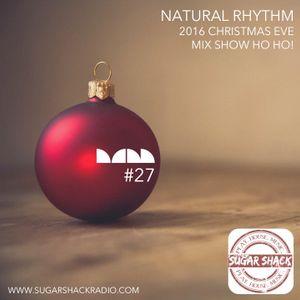 Natural Rhythm 2016 Christmas Eve Mix Show HO! HO!