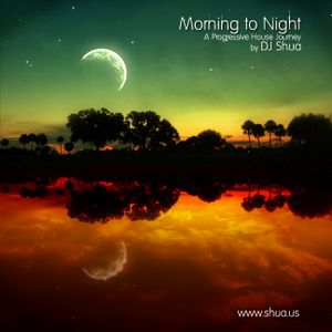 Morning to Night - A Progressive House Journey by JOWO