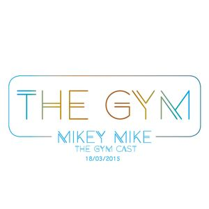 Mike - The GYM cast - 18-03-2015
