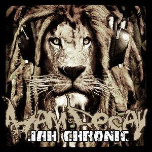 AdamDecay - Jah Chronic Mix