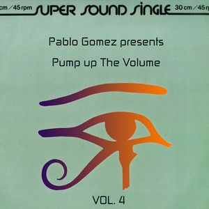Pump up the Volume 4