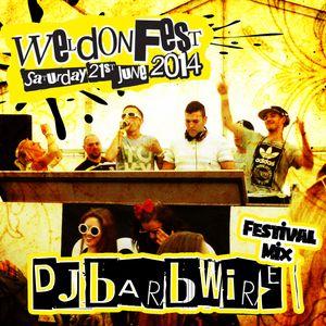 DJ Barbwire - Weldonfest 2014 festival mix