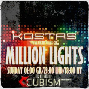 Kostas T - Million Lights Ep06 (Guest_Mix_By Cubism)