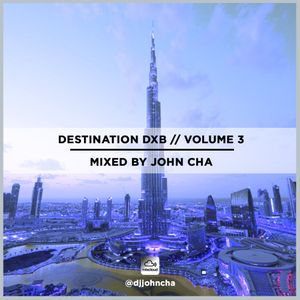 Destination DXB // Volume 3
