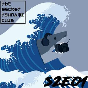 The Secret Tsunami Club - S2E01