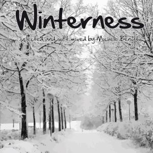 Winterness - selected and soft mixed by Michele Benotto