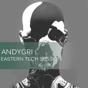 andygri | EASTERN TECH SESSION