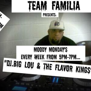 THE INCREDIBLE MAN DJ.BIG LOU MOODY MONDAYS-6-2-14,,THE FLAVOR KINGS