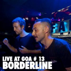 Borderline| Goa Fin del Mundo | 1 Enero 2012