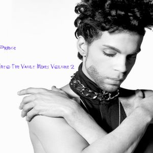 Prince Into The Vault Mixes Volume 2