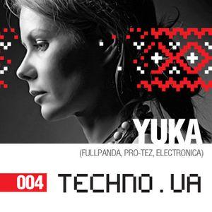 TECHNO.UA Podcast #004 - YUKA