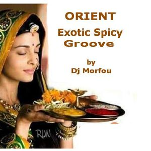 Orient- Exotic Spicy Groove