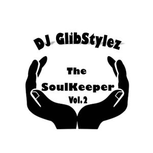 DJ GlibStylez - The SoulKeeper Vol.2 R&B NeoSoul Mix
