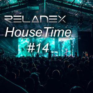 Relanex - HouseTime #14