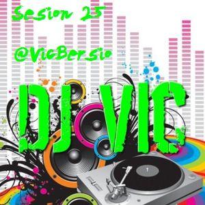 Sesión 25-Dj Vic