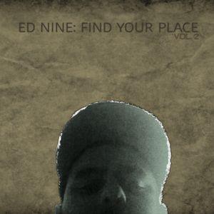 Ed Nine - Find Your Place Vol.2 (4 Hr Mix)