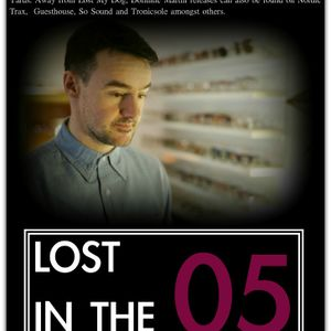 Lost In The Deep Sounds 005 Guest Mix By Dominic Martin (2012-05-15)