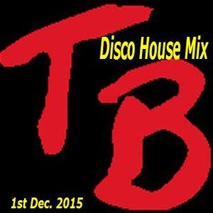 Disco House Mix 1st Dec.2015