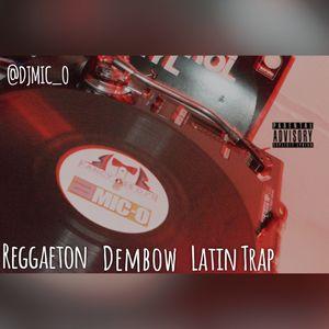 Reggaeton - Latin Trap - Dembow Mix