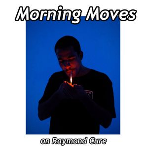 RAYMON CURE 13_MORNING MOVES_SET