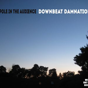 People in the Audience - Downbeat Damnation 2012