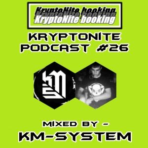 KryptoNite Podcast # 26 mixed by - KM-System