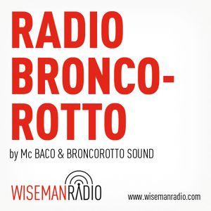 Radio Broncorotto #4