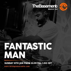 TheBasement Radioshow #124 - Ibiza Global Radio * Fantastic Man Guest Mix