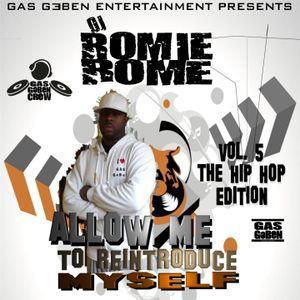 DJ ROMIE ROME-ALLOW ME TO REINTRODUCE MYSELF-HIP HOP EDITION 2012, VOL. 5