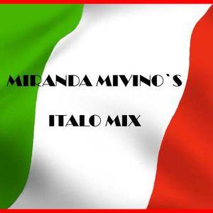 Miranda Mivino`s Italo Mix
