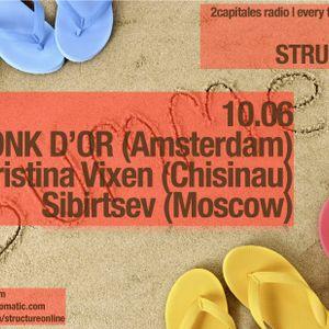 Structure Radio Show 019 (2Capitales Radio, Paris) Main Mix by Kristina Vixen (10.06.2011)
