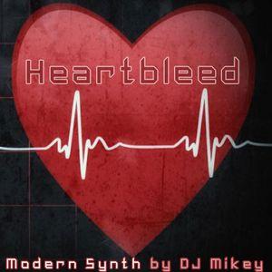 Heartbleed | Modern Synth | DJ Mikey