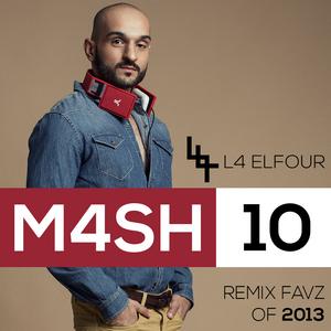 L4 Elfour MASH 10 - Hit Remix FAVz of 2013