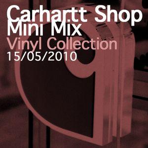 Carhartt Shop Mini Mix_Vinyl Collection