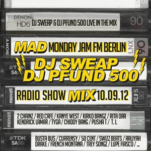 Mad Monday Jam FM Mix by DJ Sweap & DJ Pfund 500