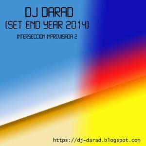 Dj Darad - Interseccion Improvisada 2 (Set End Year 2014)