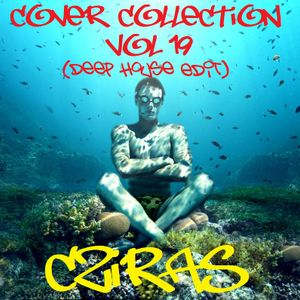 Cover Collection Vol.19 (Deep House Edit)