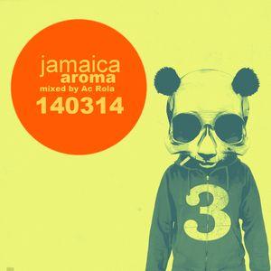 [jamaica aroma] minimal session mixed by Ac Rola ...N'joy it