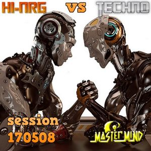 Hi-NRG versus Techno Session by MasterMind